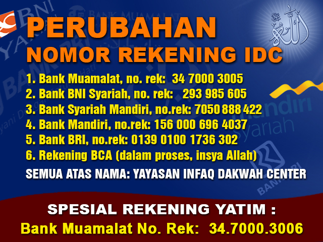 Pengumuman Nomor Rekening Dan Kode Transfer Baru Infaq Dakwah Center Idc